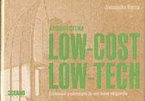 Arquitectura Low-Cost, Low-tech (Nuevo)