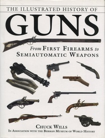 The illustrated history of guns (Nuevo)