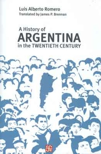 A history of Argentina in the twentieth century (Nuevo)